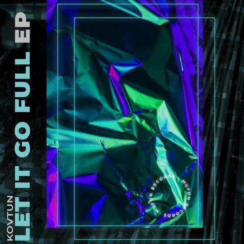 Kovtun - Not Later; Let It Go Full (Radio Mix's) [2020]