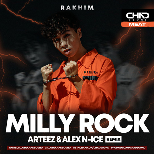 Rakhim - Milly Rock (Arteez & Alex N-Ice Remix) [2020]