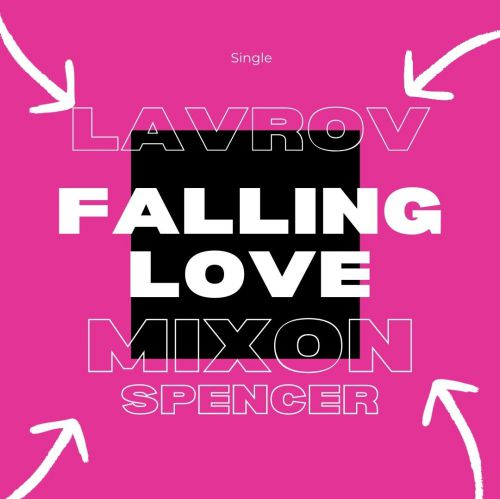 Lavrov x Mixon Spencer - Falling Love (Radio; Extended Mix's) [2020]