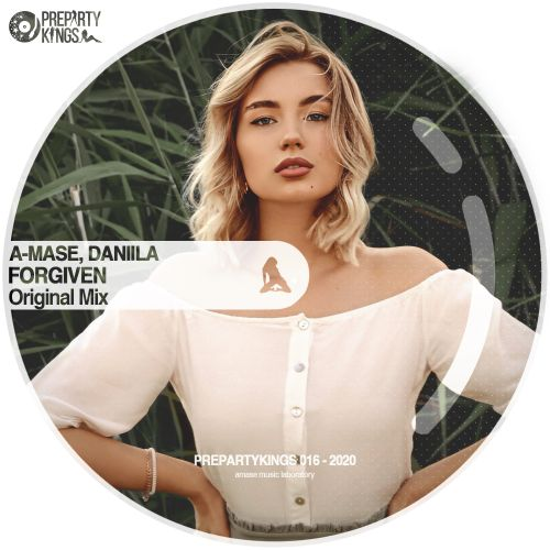 A-Mase feat Daniila - Forgiven (Radio; Original Mix's) [2020]