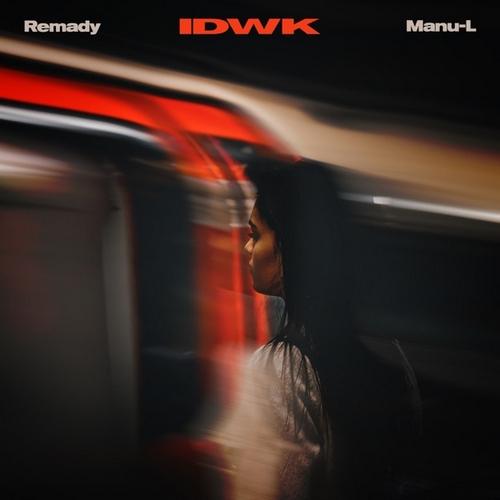 Remady & Manu-L - Idwk [2020]