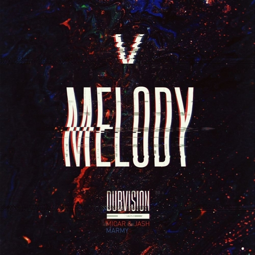 Dubvision - Melody (Extended Mix) [2020]
