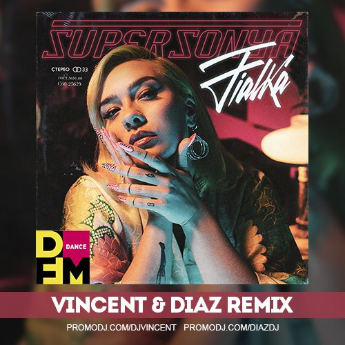 Supersonya - Fialka (Vincent & Diaz Remix) [2020]