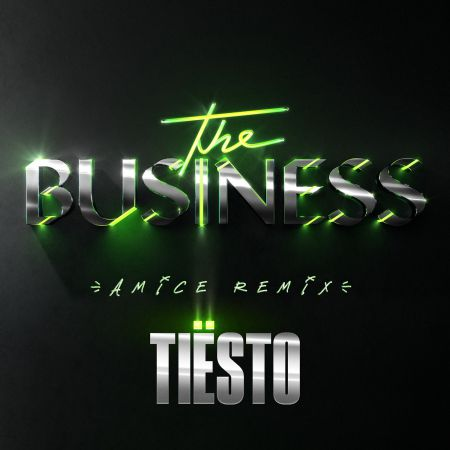 Tiesto - The Business (Amice Remix) [2020]