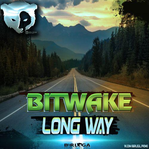 Bitwake - Long Way (Radio Edit) [2020]
