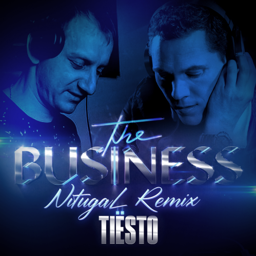 Tiësto - The Business (Nitugal Remix) [2020]