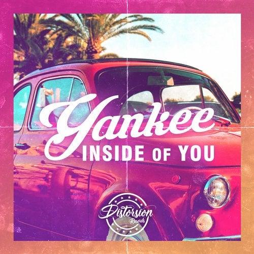 Yankee - Inside Of You (Original Mix) [2020]