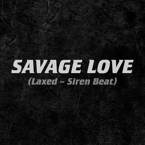 Jawsh 685 x Jason Derulo - Savage Love (DJ Baur Remix) [2020]