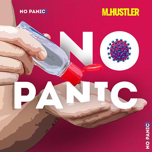 M.Hustler - No Panic [2020]