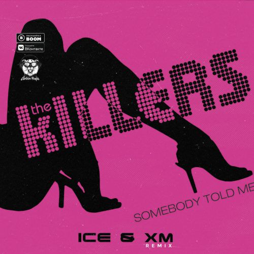 The Killers - Somebody Told Me (Ice & Xm Remix) [2020]