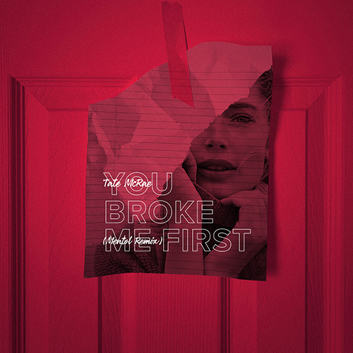 Tate Mcrae - You Broke Me First feat. Conor Maynard (Mentol Remix) [2020]