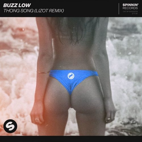 Buzz Low - Thong Song (Lizot Extended Remix); Burak Yeter feat. Emie, Lusia Chebotina & Everthe8; Prince Fox - Rock Paper Scissors; Tungevaag & Rat City feat. Rich The Kid - Afterparty (Gattuso Extended Remix) [2020]
