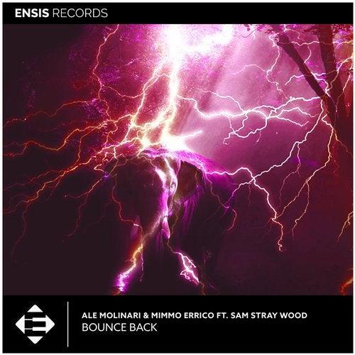 Ale Molinari & Mimmo Errico feat. Sam Stray Wood - Bounce Back (Original Mix) [2020]