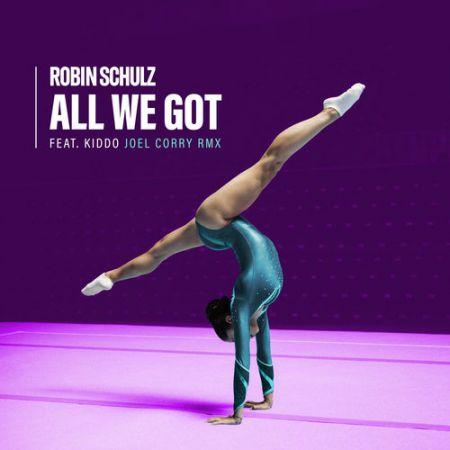 Robin Schulz feat. Kiddo - All We Got (Joel Corry Extended Remix) [2020]