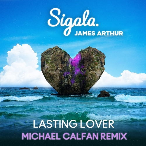 Sigala & James Arthur - Lasting Lover (Michael Calfan Extended Remix); Terri B!, J090 - Music Is The Answer (Azello Extended Remix) [2020]