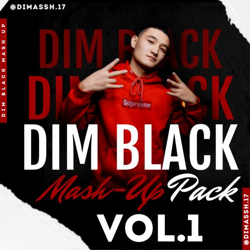 Dim Black Mashup Pack Vol.1 [2020]