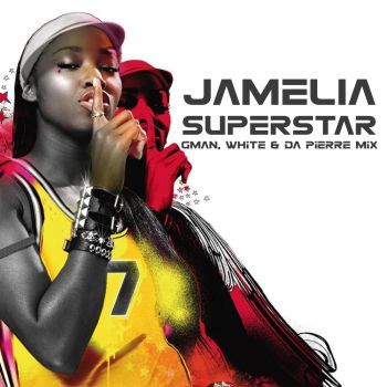 Jamelia - Superstar (Gman, White & Da Pierre Mix) [2020]