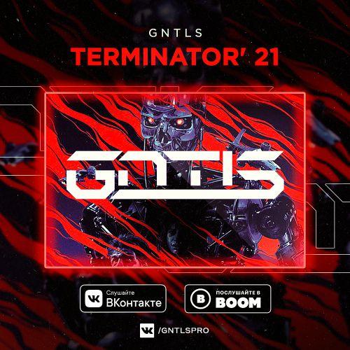 Gntls - Terminator' 21 [2020]