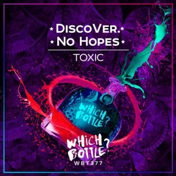 No Hopes, Discover. - Toxic (Club Mix) [2020]