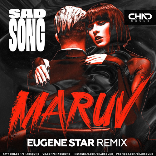 Maruv - Sad Song (Eugene Star Remix) [2020]