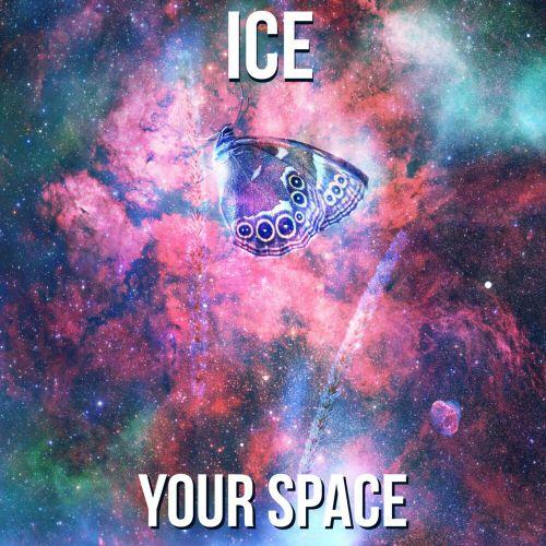 Ice - Your Space (Album) [2020]