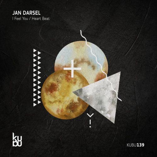 Jan Darsel - I Feel You (Original Mix) [2021]