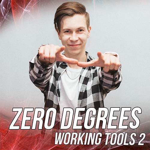 Zero Degrees - Working Tools 2 [2020]