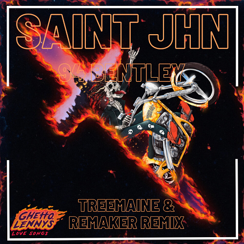 Saint Jhn - 94 Bentley (Treemaine & Remaker Remix) [2020]