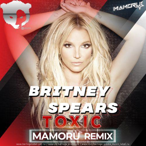 Britney Spears - Toxic (Mamoru Remix) [2020]