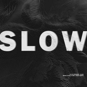 Kylie Minogue - Slow (Misha Klein, Emil Croff Extended Mix) [2020]