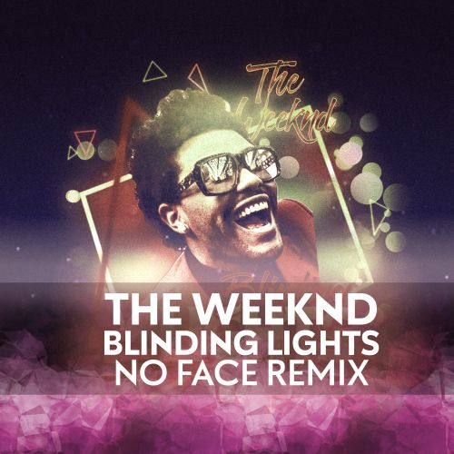 The Weeknd - Blinding Lights (No Face Remix) [2020]