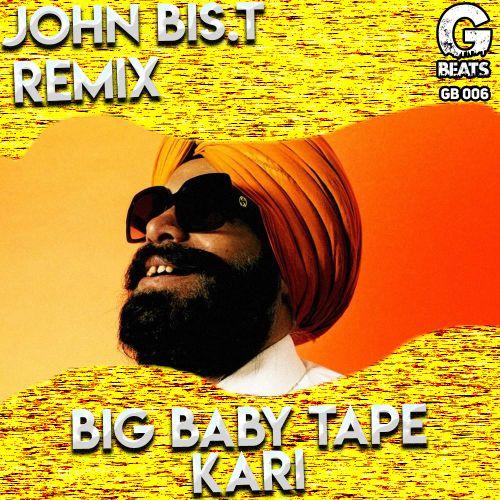 Big Baby Tape - Kari (John Bis.T Remix) [2020]