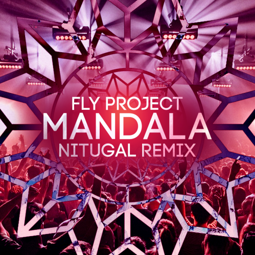 Fly Project - Mandala (Nitugal Remix) [2020]