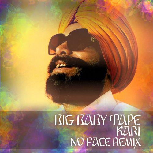 Big Baby Tape - Kari (No Face Remix) [2021]