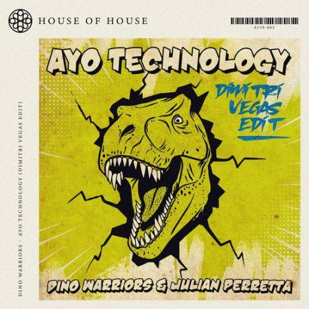 Dino Warriors & Julian Perretta - Ayo Technology (Dimitri Vegas Extended Edit) [2021]