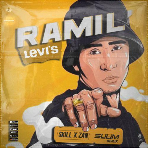 Ramil' - Levi's (Skill x Zan x Sulim Remix) [2020]