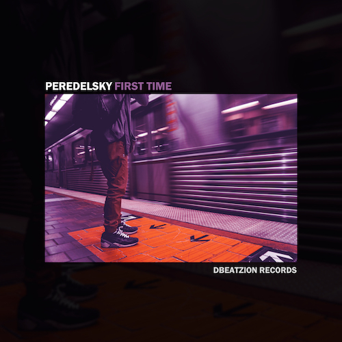 Peredelsky - First Time (Radio Edit) [2021]