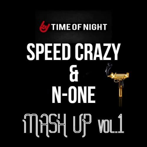 Speed Crazy & N-One - Mash Up Pack #01 [2021]