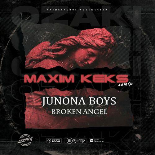 Junona Boys - Broken Angel (Maxim Keks Remix) [2021]