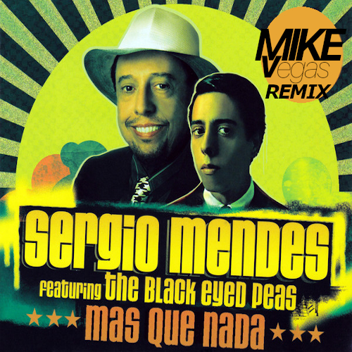 Sergio Mendes ft. The Black Eyed Peas - Mas Que Nada (Mkvg Remix) [2021]