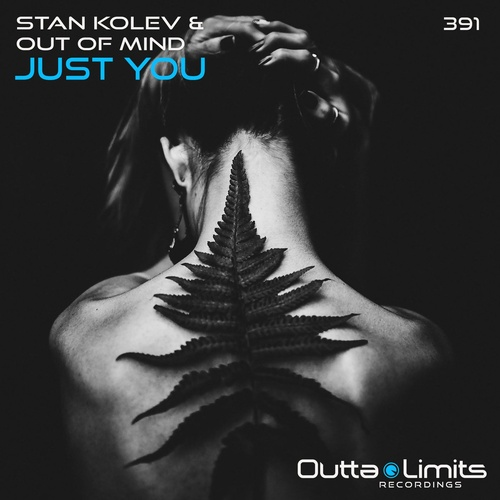 Stan Kolev & Out Of Mind - Just You (Original; Dub Mix's) [2021]