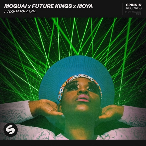 Moguai x Future Kings x Moya - Laser Beams (Extended Mix) [2021]