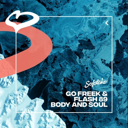 Go Freek & Flash 89 - Body & Soul (Extended Mix) [2021]