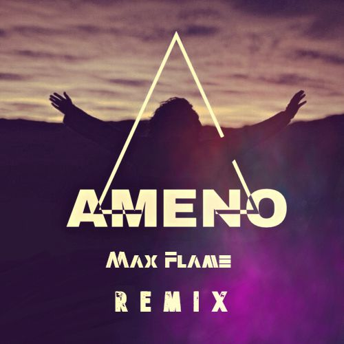 Era - Ameno (Max Flame Remix) [2020]