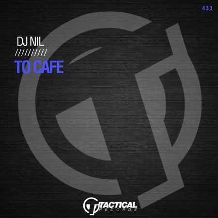 DJ Nil - To Cafe (Extended Mix) [2021]
