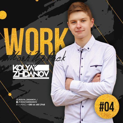 Kolya Zhdanov - Work Mash Up Pack #04 [2021]