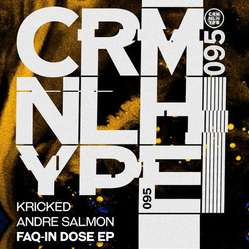 Andre Salmon & Kricked - Faq-In Dose (Original Mix) [2021]