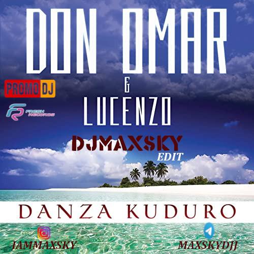 Don Omar, Mike Prado & Talyk vs. Damien N-Drix - Danza Kuduro (DJ Max Sky Short Edit) [2021]