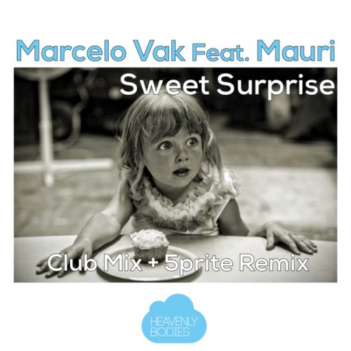 Marcelo Vak Feat. Mauri - Sweet Surprise (5prite Remix) [2021]