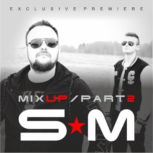 S&M Mixup 2 (Mixshow) [2021]